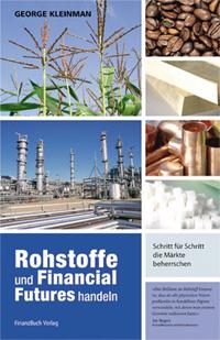 Rohstoffe und Financial Futures handeln