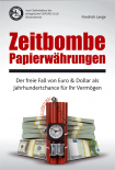 Zeitbombe Papierwährungen