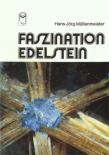 Faszination Edelstein