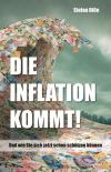 Die Inflation kommt!