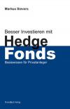 Besser investieren mit Hedge Fonds