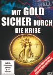 Mit Gold sicher durch die Krise