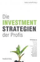 Die Investmentstrategien der Profis