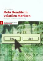 Mehr Rendite in volatilen Märkten