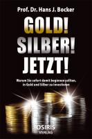 Gold! Silber! Jetzt!