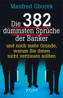 Die 382 d�mmsten Spr�che der Banker