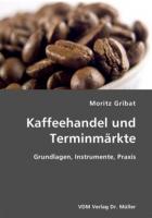 Kaffeehandel und Terminmärkte