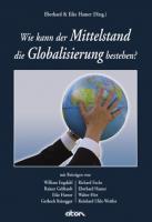 Wie kann der Mittelstand die Globalisierung bestehen?