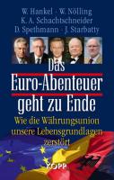Das Euro-Abenteuer geht zu Ende
