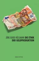 Ethik der Geldproduktion