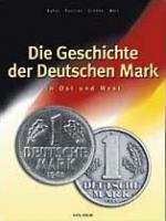 Die Geschichte der Deutschen Mark