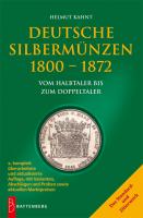 Die deutschen Silbermünzen 1800-1872