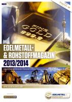 Edelmetall- & Rohstoff-Magazin 2013/14