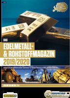 Edelmetall- & Rohstoff-Magazin 2019/20