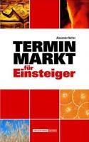 Terminmarkt für Einsteiger