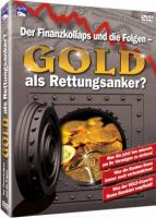 Gold als Rettungsanker?