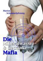 Die Mineralwasser- & Getränke-Mafia