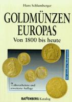Goldmünzen Europas von 1800 bis heute